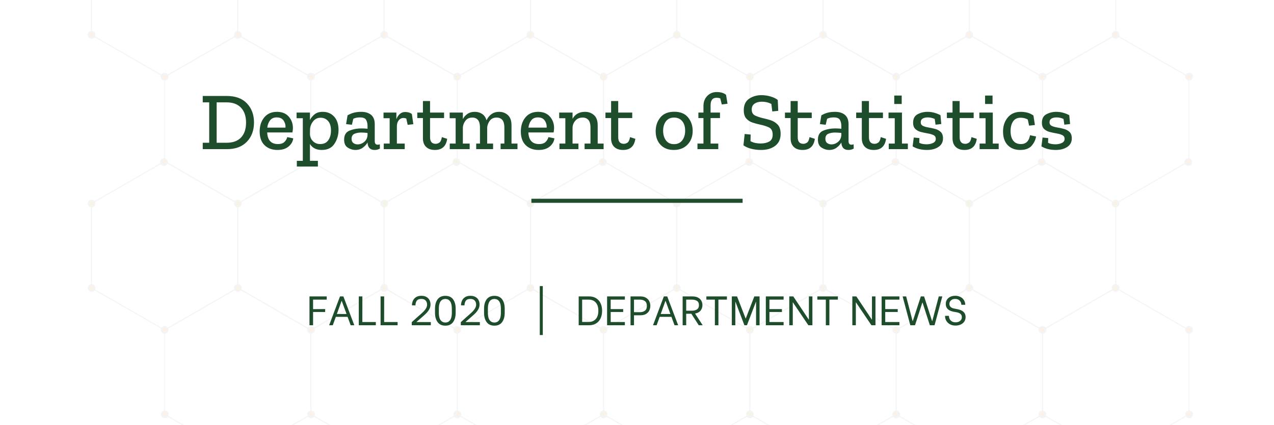 Statistics Newsletter – Fall 2020